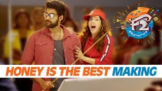 Honey is the Best Song Making | Venkatesh, Varun Tej, Tamannah, Mehreen | Anil Ravipudi | Dil Raju - DILRAJU