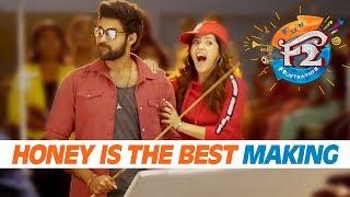 Honey is the Best Song Making | Venkatesh, Varun Tej, Tamannah, Mehreen | Anil Ravipudi | Dil Raju - DILRAJU
