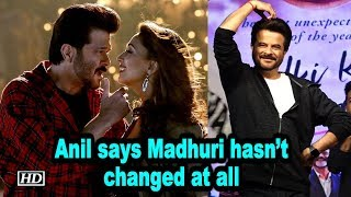 Madhuri hasn't changed at all: Anil Kapoor - IANSLIVE