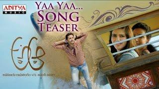 Ya Ya Song Trailer | A Aa Telugu Movie | Nithiin, Samantha, Trivikram, Mickey J Meyer - ADITYAMUSIC