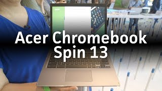 Acer Chromebook Spin 13: A Chromebook aimed at business users - PCWORLDVIDEOS