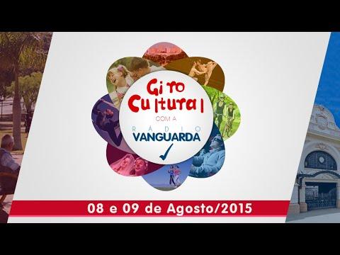 Giro Cultural com a Vanguarda 8 e 9 de Agosto de 2015