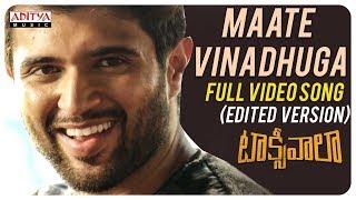 Maate Vinadhuga Full Video Song (Edited Version) || Taxiwaala Movie || Vijay Deverakonda||Sid Sriram - ADITYAMUSIC