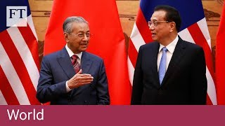 Mahathir warns China against 'new version of colonialism' - FINANCIALTIMESVIDEOS
