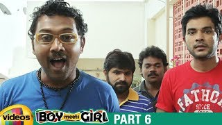Boy Meets Girl Latest Telugu Full Movie HD | Siddharth | Kanika Tiwari | Nikitha Anil | Part 6 - MANGOVIDEOS