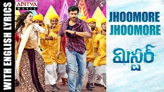 Jhoomore Jhoomore Song With English Lyrics|Mister Movie|Varun Tej, Lavanya, Hebah|Mickey J Meyer - ADITYAMUSIC