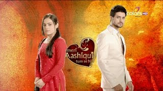 Meri Aashiqui Tum Se Hi : Episode 61 - 16th September 2014