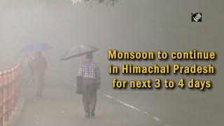 video : Himachal Pradesh में अगले 3 से 4 दिनों तक Continue रहेगा Monsoon