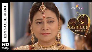 Meri Aashiqui Tum Se Hi : Episode 88 - 23rd October 2014