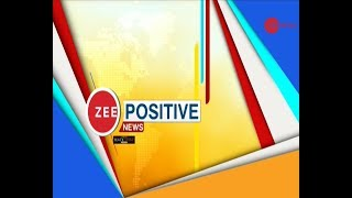 Zee Positive News: Watch positive new stories of the day - ZEENEWS