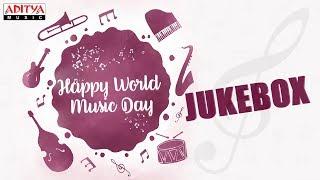 #HAPPYWORLDMUSICDAY Special Songs Jukebox | Latest Telugu Songs - ADITYAMUSIC