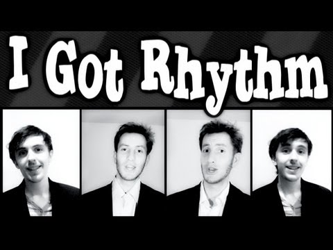 I Got Rhythm - A Cappella barbershop quartet TTBB multitrack collab cover - Trudbol & JRoseJazz