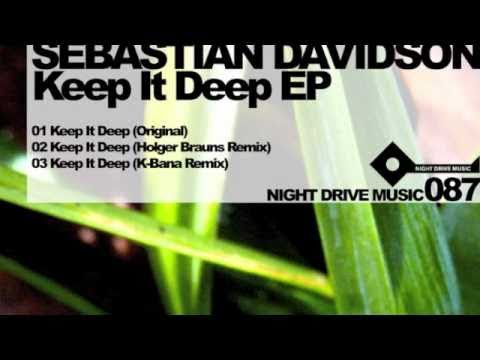 Sebastian Davidson - Keep It Deep (K-Bana Remix) Night Drive Music