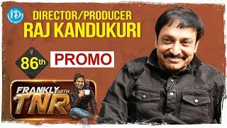 Director & Producer Raj Kandukuri Exclusive Interview - Promo || Frankly With TNR || Talking Movies - IDREAMMOVIES