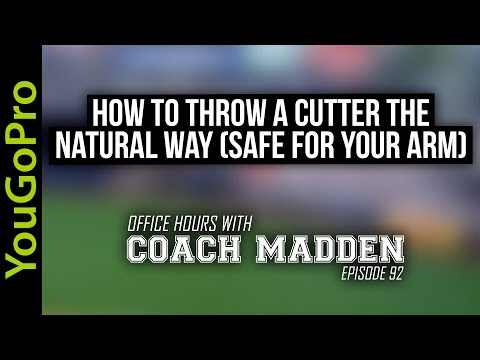 How to throw a Cutter - The Natural and Safe way!  [Office Hours with Coach Madden] Ep.92