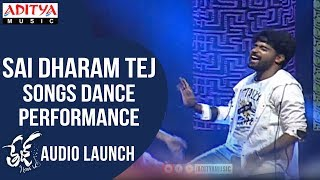Sai Dharam Tej Songs Medley Dance Performance @ Tej I Love You Audio Launch - ADITYAMUSIC