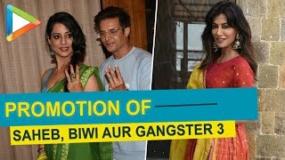 Team of Saheb Biwi Gangster 3 SPOTTED for PROMOTIONS - HUNGAMA