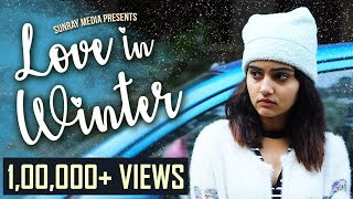 Love In Winter || Latest Telugu Short Film 2019🔥 || Heart Touching Love Story || Sunray Media - YOUTUBE