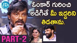 Chota K Naidu, Anchor Omkar || Raju Gari Gadhi 3 Part #2 || Talking Movies With iDream - IDREAMMOVIES
