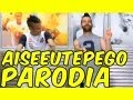 GIOILPEGGIORE - AI SE EU TE PEGO - PARODIA-SPOOF