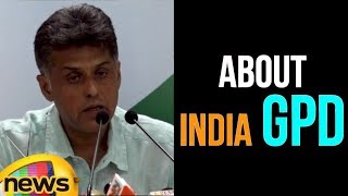 AICC Press briefing by Manish Tewari at Congress HQ about India GPD | Mango News - MANGONEWS