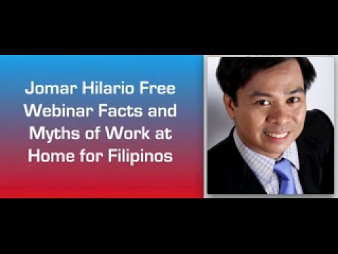 Work From Home Myths and Facts Webinar VIDEO by Jomar Hilario - For Filipinos Only