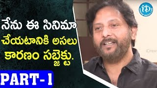Ragala 24 Gantallo Director Sreenivass Redde Interview Part #1 || Talking Movies With iDream - IDREAMMOVIES