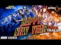 Exclusive: Happy New Year Official Trailer | Sharukh Khan | Deepika Padukone