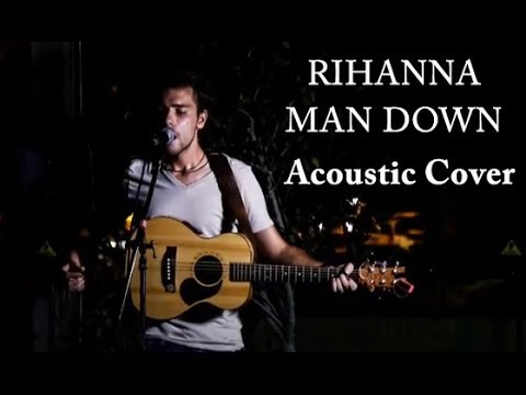 Rihanna - Man Down (Cover Version) by Anthony Lovison & One Pix