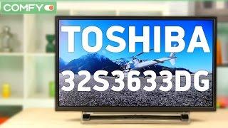 Toshiba 32S3633DG - телевизор с функциями Т2 и Smart TV - Видео демонстрация