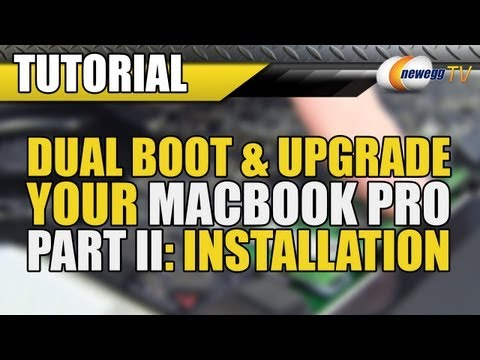 Newegg TV: Dual Boot & Upgrade Your Macbook Pro Part II - Hardware Installation