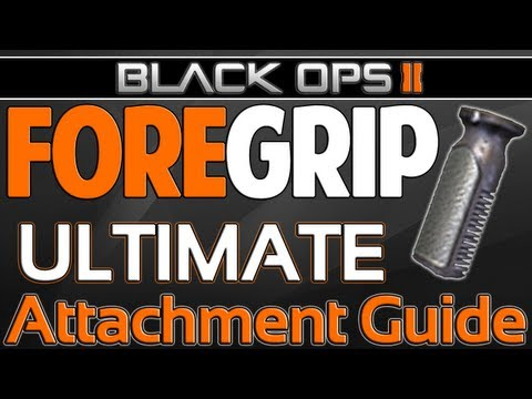 Black Ops 2: MUST SEE! Fore Grip - Ultimate Attachment Guide! (BO2 Multiplayer Gameplay)