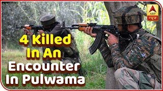 J&K: Army Major Among 4 Killed In An Encounter In Pulwama | ABP News - ABPNEWSTV