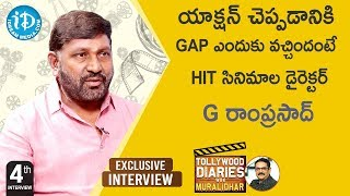 Director G Ramprasad Exclusive Interview || Tollywood Diaries With Muralidhar #4 | iDream Movies - IDREAMMOVIES