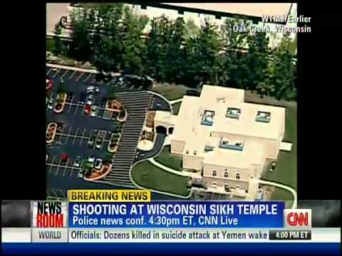 CNN Breaking News: Seven killed in U.S. Wisconsin Sikh temple shooting (August 5, 2012, 4pm ET)