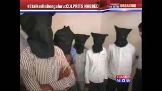 Bangalore Stalker's Arrested - TIMESNOWONLINE