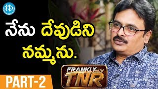 Lyricist Chaitanya Prasad  Interview - Part #2 || Frankly With TNR ||  Talking Movies With iDream - IDREAMMOVIES