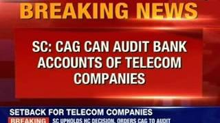 SC orders CAG audit on telecos - NEWSXLIVE