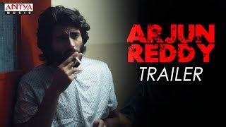 Arjun Reddy Movie Theatrical Trailer   Vijay Deverakonda   Shalini   Radhan - ADITYAMUSIC
