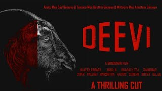 DEEVI || TELUGU SHORT FILM || THRILLER|| BHOOSHAN || NAVEEN || AKHIL - YOUTUBE