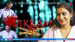 Vikram triller oriented telugu Shortfilm part-1|Best Suspence Triller films 2019|Vision Studios - YOUTUBE