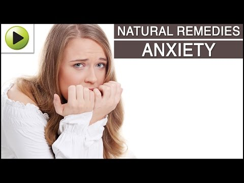 Anxiety - Natural Ayurvedic Home Remedies