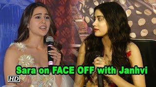 Sara on FACE OFF with Janhvi as a Debutant - BOLLYWOODCOUNTRY