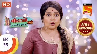 Beechwale Bapu Dekh Raha Hai - Ep 35 - Full Episode - 14th November, 2018 - SABTV
