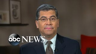 'Definitely and imminently' filing suit against Trump administration: Xavier Becerra - ABCNEWS