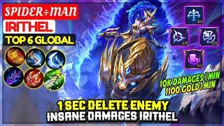 1 Sec Delete Enemy, Insane Damages Irithel [ Top 6 Global Irithel ] S P I D E R ÷ M A N - MLBB