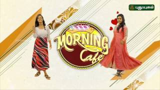 Morning Cafe – Breakfast Show for Women 23-06-2017  PuthuYugam TV Show