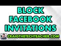 How to Block Facebook App Invitations From