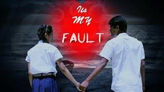 It's My Fault Telugu Short Film - By Rathna Nallapu - YOUTUBE