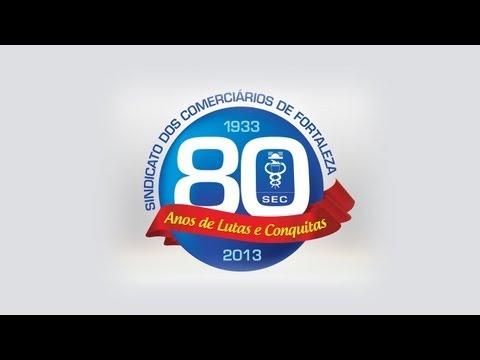 Sindicato dos Comerciários de Fortaleza comemora 80 anos de luta!_